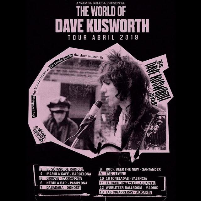 Qué vuelve Dave Kusworth!!! - Tour abril 2019