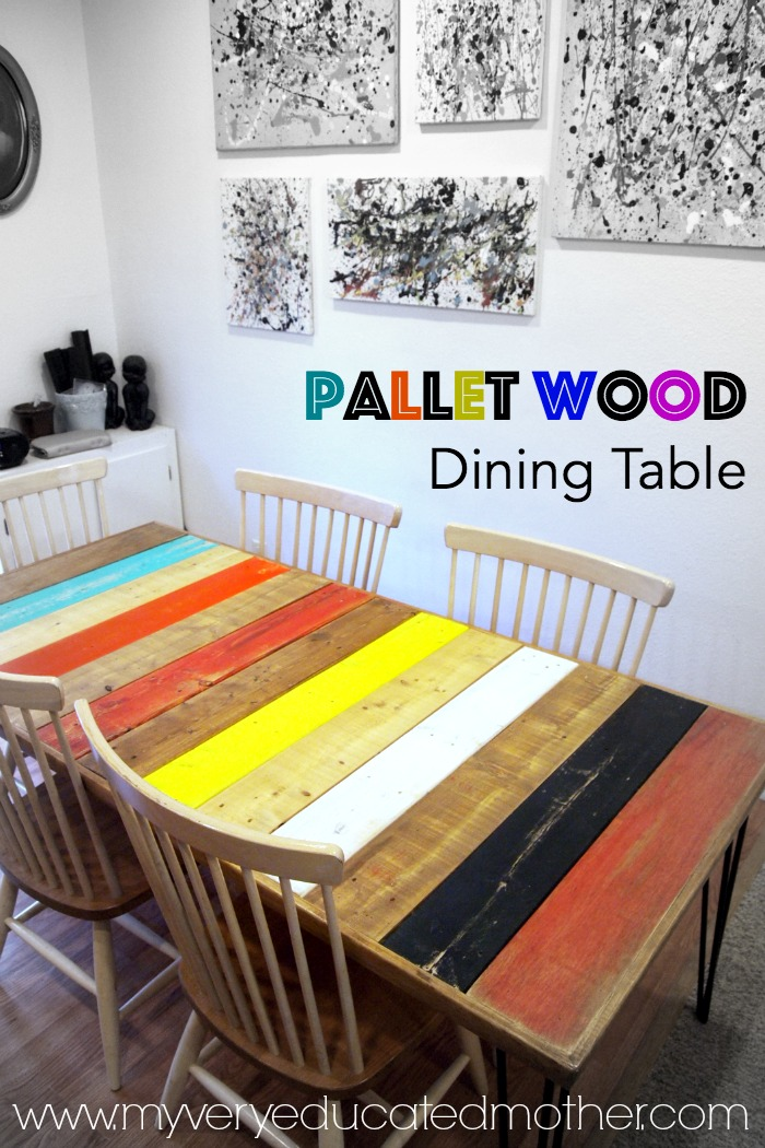 Love the way she used pallet wood to create a dining room table! It's colorful, economical, and creatively fun!