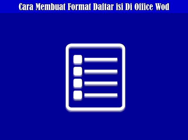 Cara Membuat Format Daftar isi Manual Di Microsoft Office Wod 2010