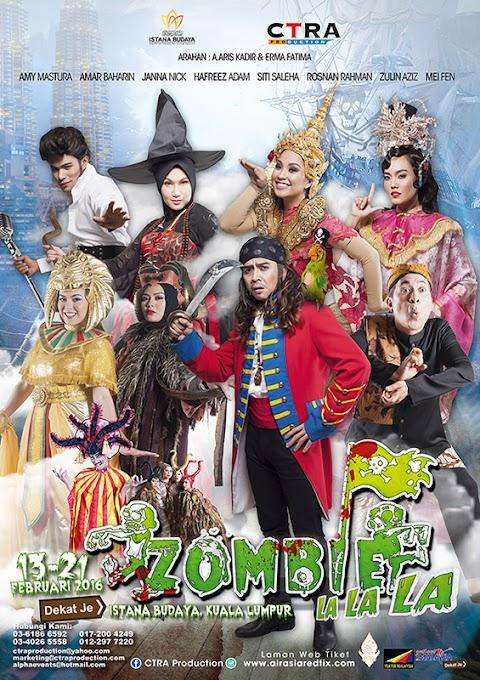 Jom Tengok Teater Zombie LaLaLa di Istana Budaya