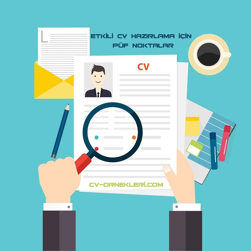 Etkili CV Hazırlama İçin Püf Noktalar