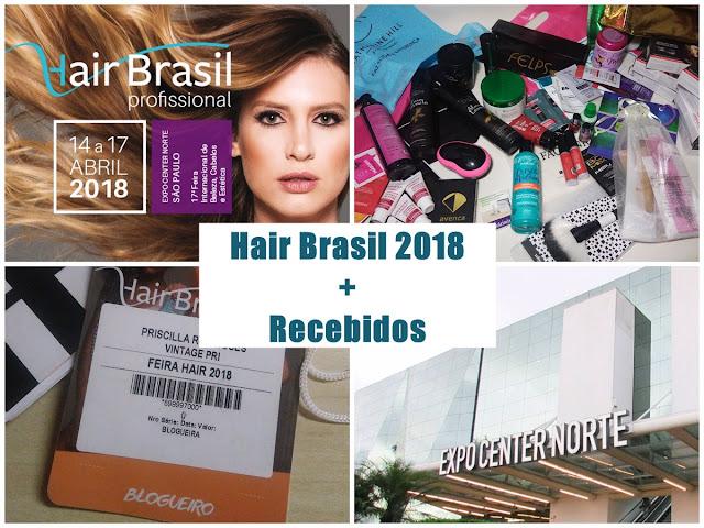 Hair Brasil 2018 + Recebidos