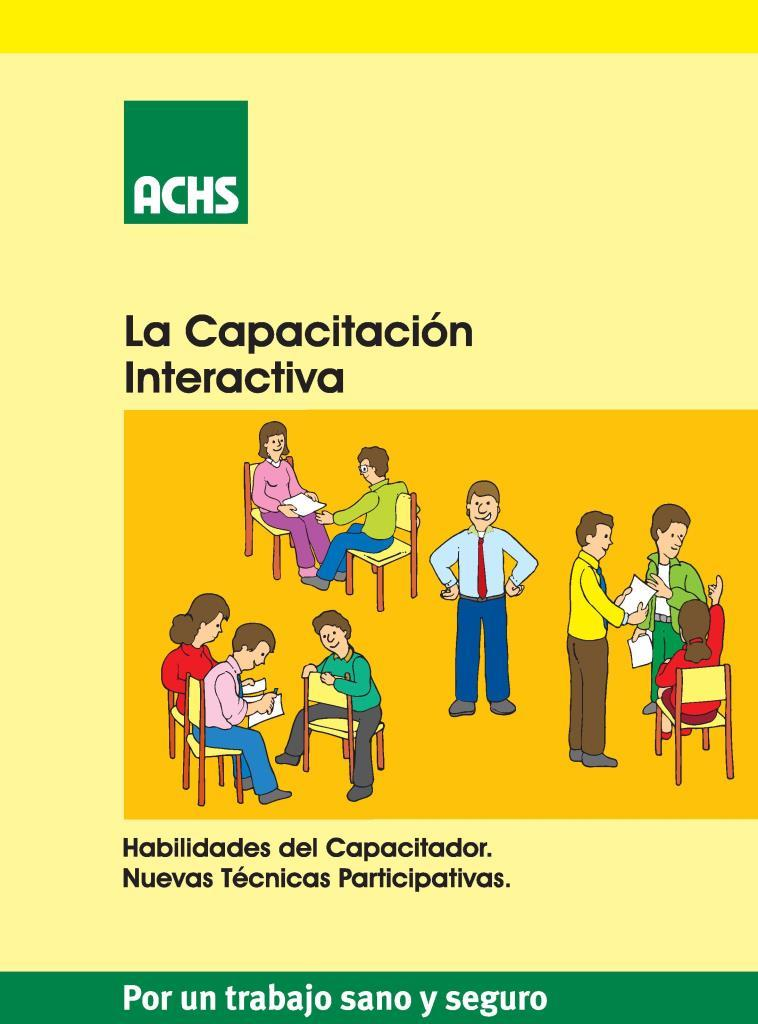 La capacitación interactiva: Habilidades del capacitador. Nuevas técnicas participativas