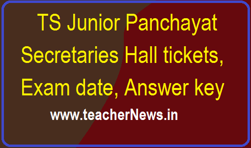TS Junior Panchayat Secretaries Hall tickets, Exam date, Answer key 2018