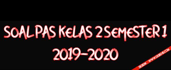 gambar soal pas kelas 2 semester 1 2019-2020