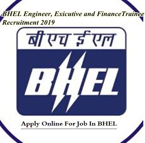 BHEL Engineer Trainee Recruitment 2019