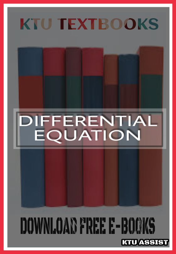 DIFFERENTIAL EQUATION TEXT BOOK - KTU ASSIST