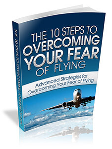 10 steps to overcoming your fear of flying E-book