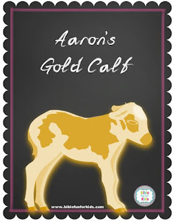 http://www.biblefunforkids.com/2017/06/2-7a-aarons-gold-calf.html