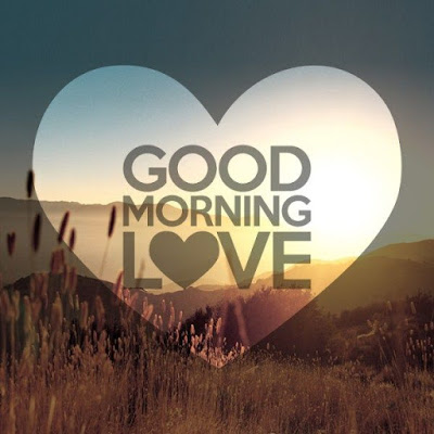 Romantic Good Morning Love Messages For Girlfriend / Wife