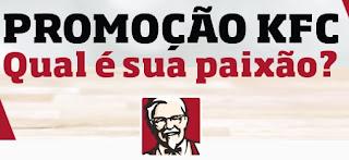 Participar Promoção KFC 2017 Qual É A Sua Paixão