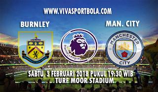 Prediksi Burnley vs Manchester City 3 Februari 2018