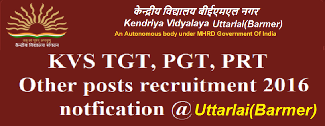 KVS,TGT, PGT, PRT, recruitment,Uttarlai(Barmer)