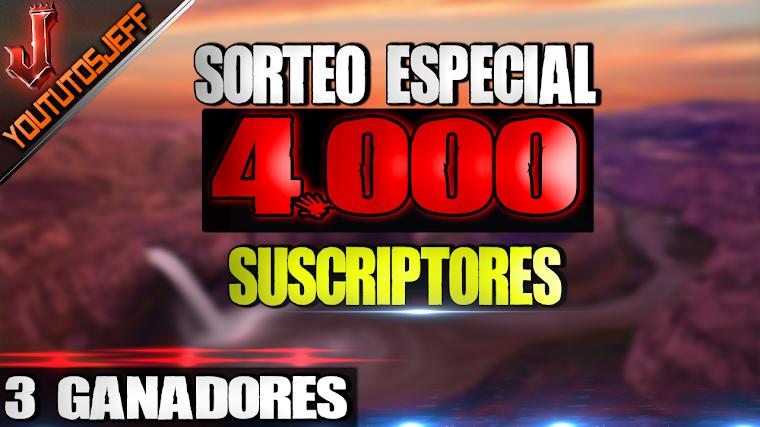 Sorteo Especial 4.000 Suscriptores | 3 Ganadores |Cerrado | 2016 MUCHAS GRACIAS A TODOS! :D