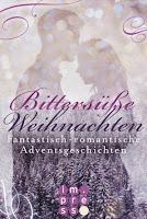 http://ruby-celtic-testet.blogspot.com/2016/12/bittersuesse-weihnachten-fantastisch-romantische-adventsgeschichten.html