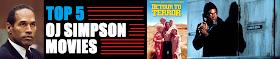 Top 5 OJ Simpson Movies