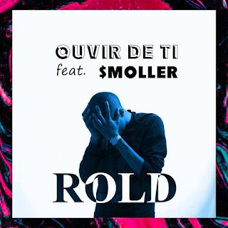 BAIXAR MP3 || Rold B - Ouvir De Ti (Feat $Moller) (2018) [Baixe Novidades Aqui]