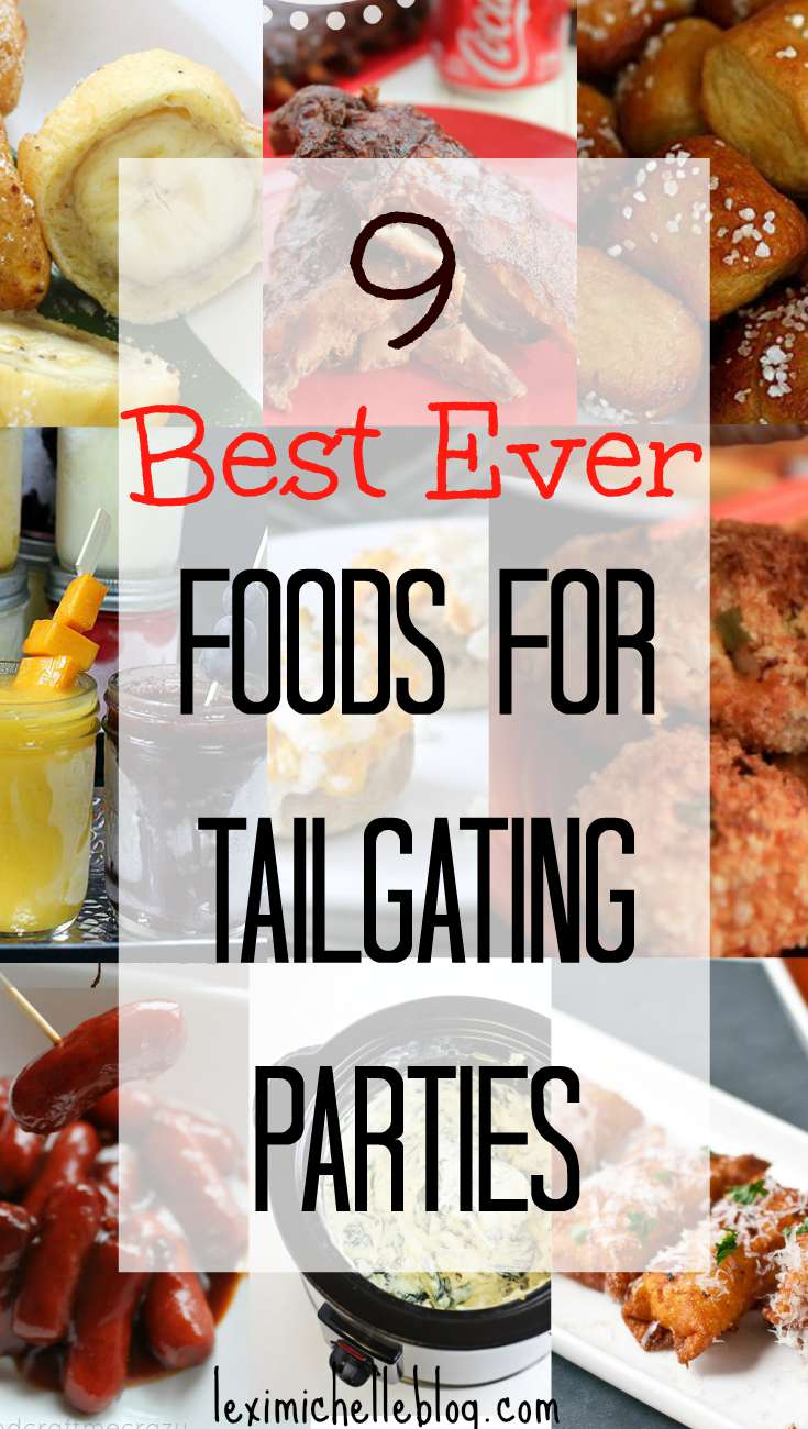 Best Foods For Tailgating Parties Lexi Michelle Blog