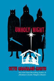 E.M.Powell: Book Review: Unholy Night by Seth Grahame-Smith