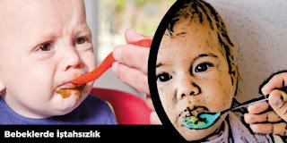 Bebeklerde İştahsızlık