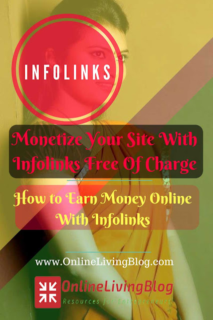 How to Earn Money Online With Infolinks - Monetize Your Blog Without AdSense