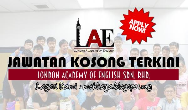 Jawatan Kosong Terkini 2017 di London Academy of English Sdn. Bhd.