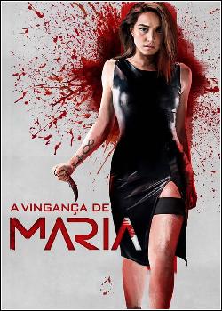 A Vingança de Maria Dublado