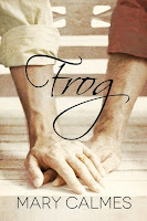 Guest Review: Frog by Mary Calmes