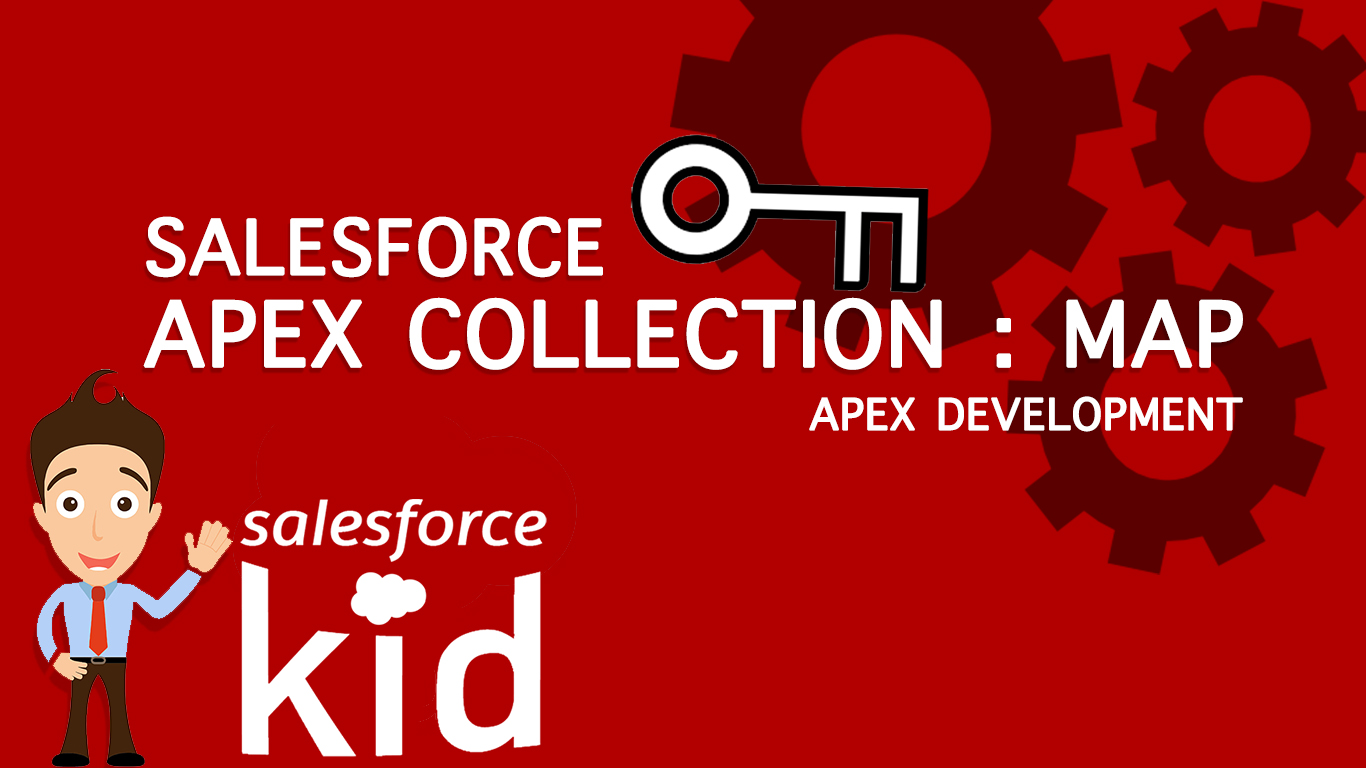 Salesforce Apex Collection: Map
