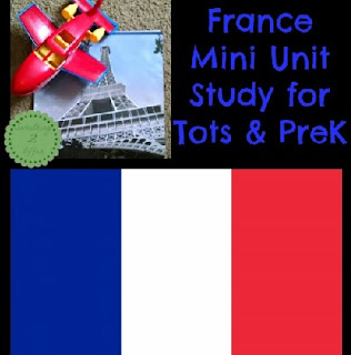 Mini France study unit, as part of Around the World in 30 Days- Geography and cultural activities for toddlers and preschoolers