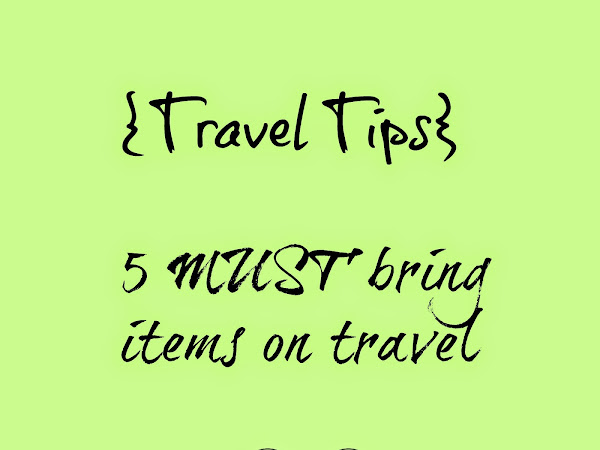[Travel Tips] : 5 must bring items on travel