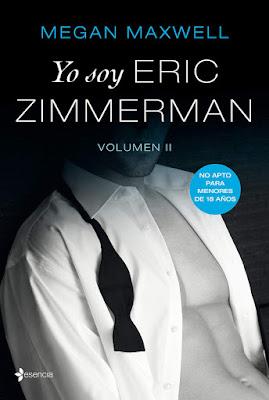 LIBRO - Yo soy Eric Zimmerman #2 Megan Maxwell  (13 noviembre 2018)  COMPRAR ESTE LIBRO EN AMAZON ESPAÑA