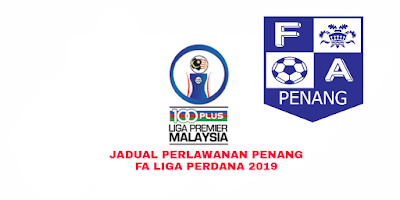 Jadual Perlawanan Penang FA Liga Perdana 2019