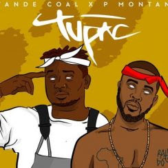 Music: P Montana & Wande Coal - Tupac (Mp3 Download)