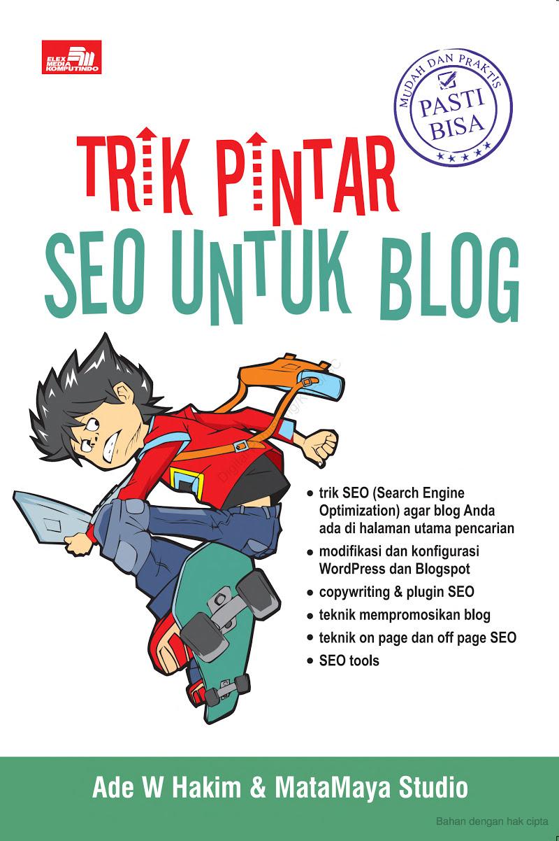 Trik Pintar SEO Untuk Blog