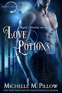 Love Potions - Magic, Mischief & Kilts - Paranormal Romance by Michelle M. Pillow