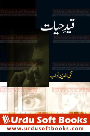 Qaid e Hayat by Mohiuddin Nawab