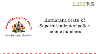 Karnataka State of Superintendent of police mobile numbers