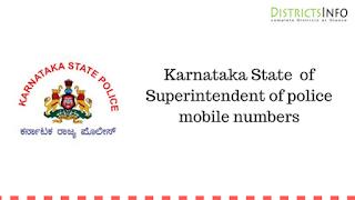 Karnataka State of Superintendent of police mobile numbers