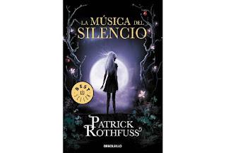 Reseña La música del silencio Patrick Rothfuss