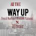 New Music: French Montana Feat Diamond Platnumz & DJ Premier – All The Way Up | Download MP3