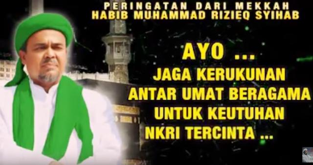 Rekaman Suara dari Mekkah, Habib Rizieq: Jangan Sampai Kasus Ahok Terulang!, Jaga Kerukunan..