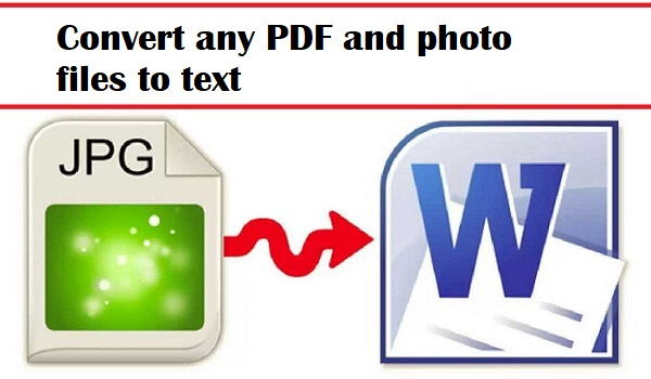Convert any PDF and photo files to text very easily (Online Free OCR)