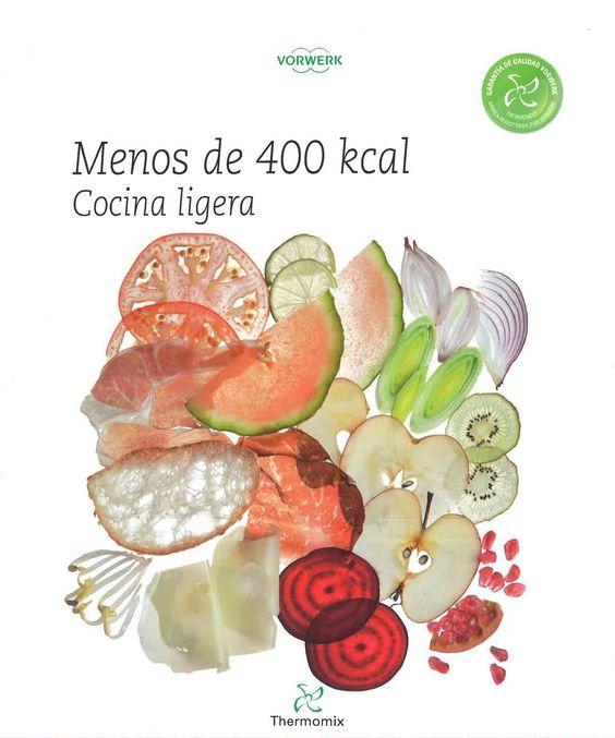 Menos de 400 Kcal cocina ligera – Thermomix