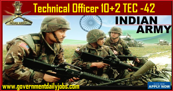 Indian Army 10+2 TES Course -42 Online Form 2019 Technical Officer Job