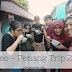 Video Penang Trip 2016