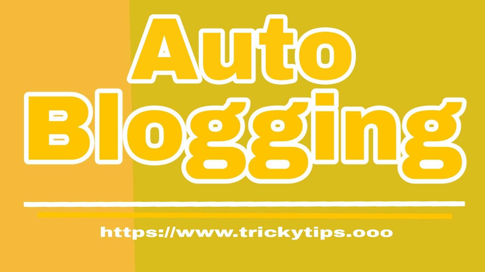 Auto Blogging