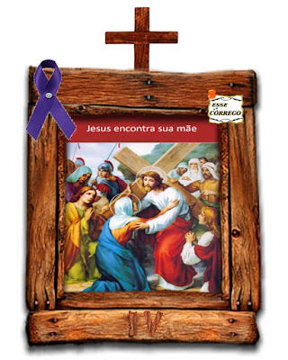 Caminho da Cruz - Jesus encontra a sua Mãe