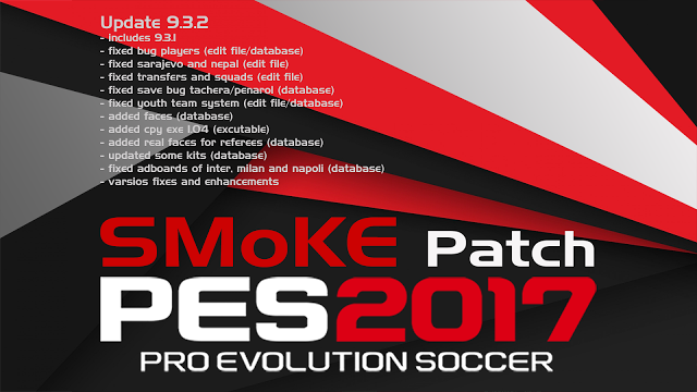 Update Patch PES 2017 dari SMoKE Patch 9.3.2