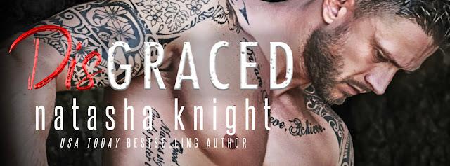 [New Release] DISGRACED by Natasha Knight @NatashaKnight13 @LWoodsPR